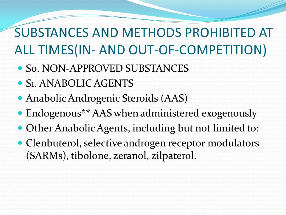 SUBSTANCES AND METHODS PROHIBITED AT ALL TIMES(IN- AND OUT-OF-COMPETITION) S0.