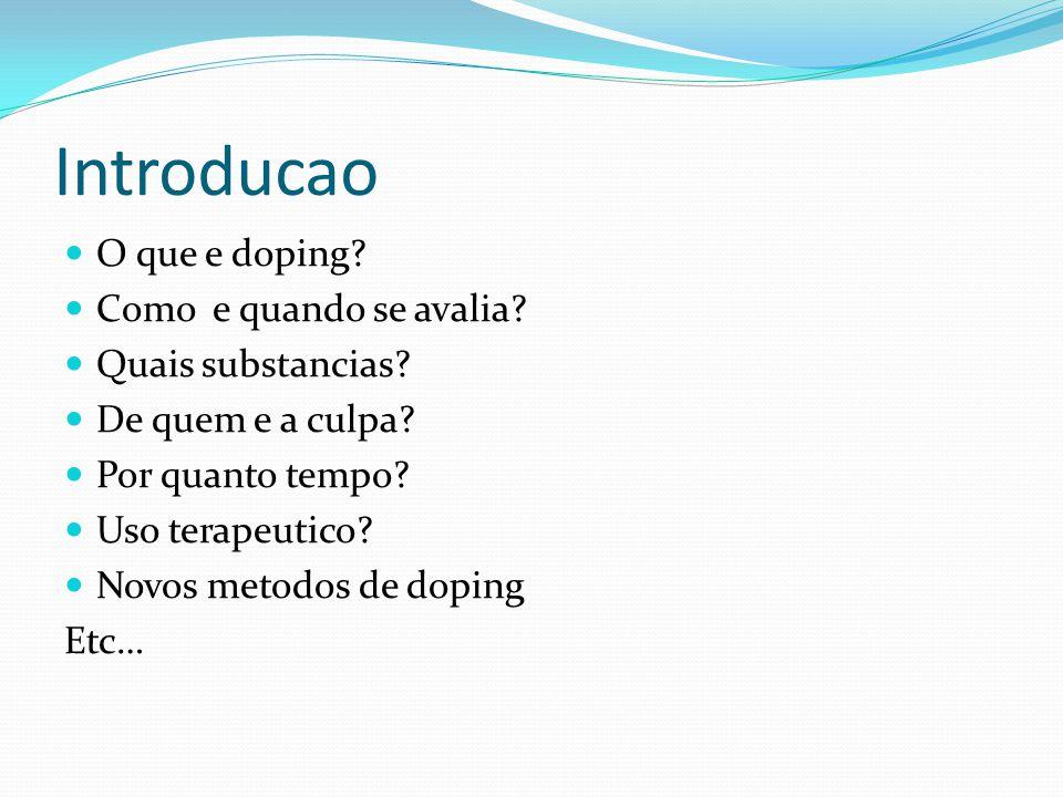 Introducao O que e doping.Como e quando se avalia.