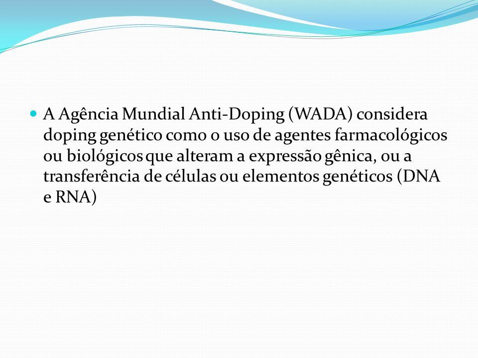 A Agência Mundial Anti-Doping (WADA) considera doping genético como o uso de agentes farmacológicos ou biológicos que alteram a expressão gênica, ou a transferência de células ou elementos genéticos (DNA e RNA)