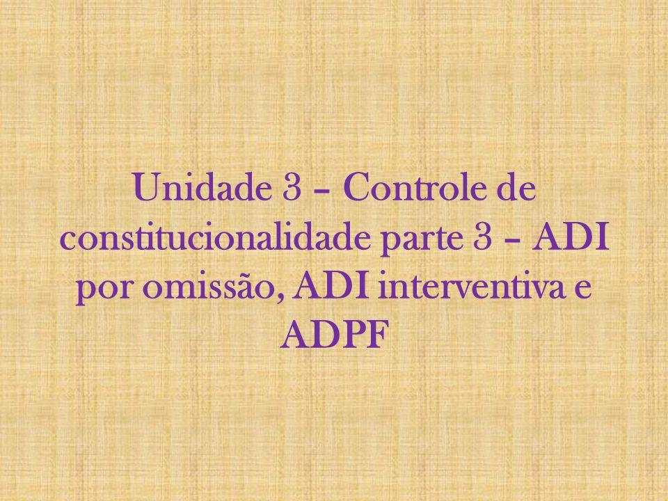 1) ADI por omissão - ADO 1) Previsão legal: Art.