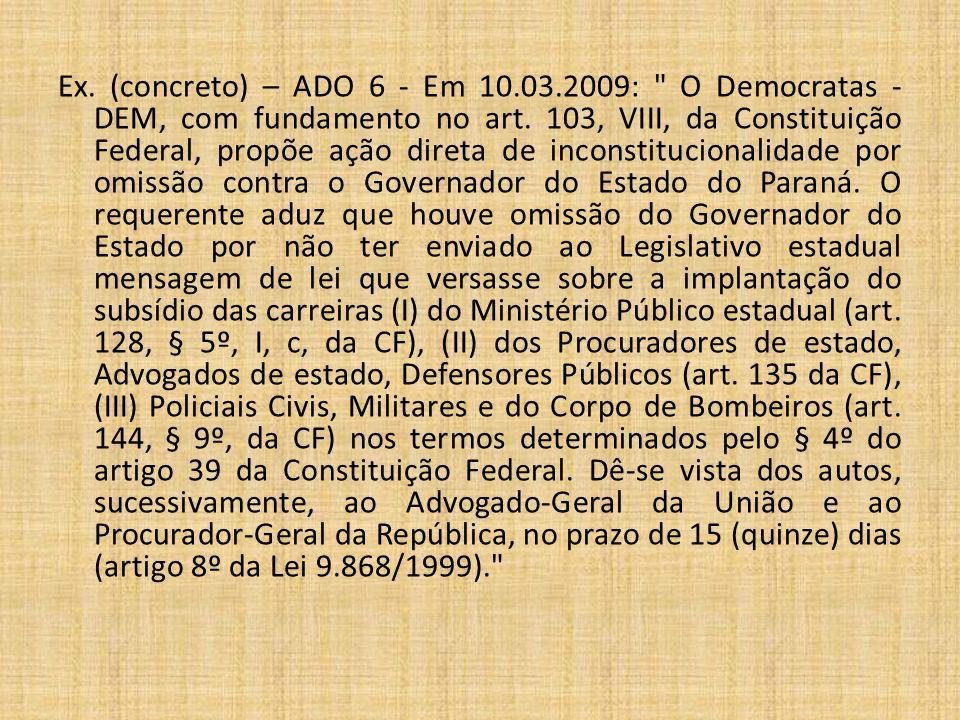 Controle de Constitucionalidade – Parte 3 - Continuação 4) Reclamação junto ao STF Previsão: art.