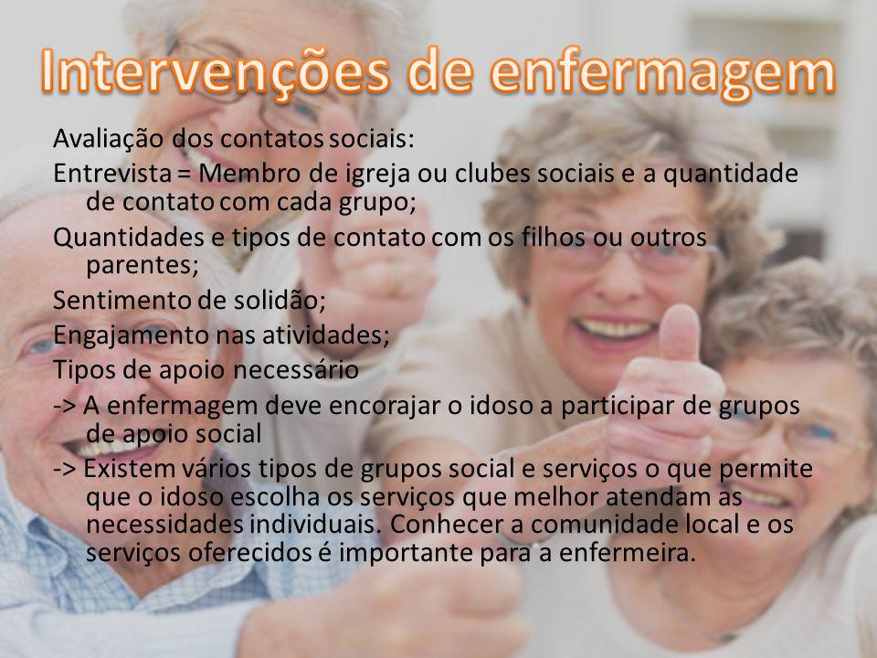 Avaliação dos contatos sociais: Entrevista = Membro de igreja ou clubes sociais e a quantidade de contato com cada grupo; Quantidades e tipos de conta