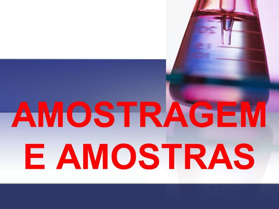 AMOSTRAGEM E AMOSTRAS