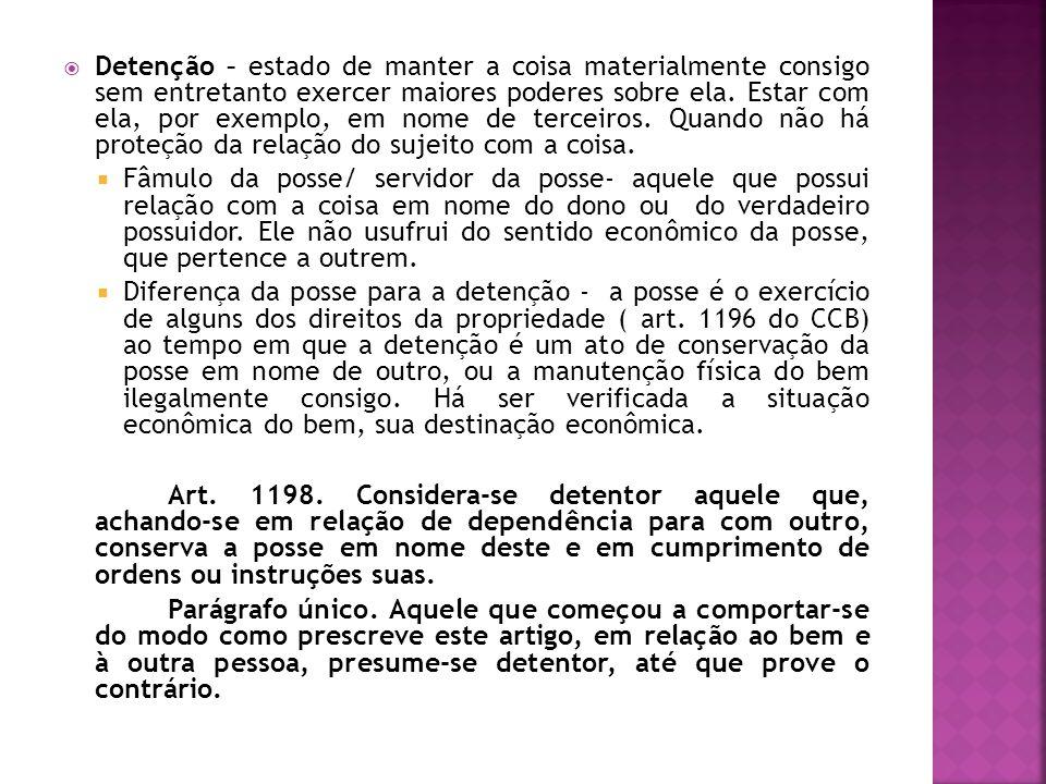 Objeto da posse – Coisas e Direitos (Bens) – p.ex.