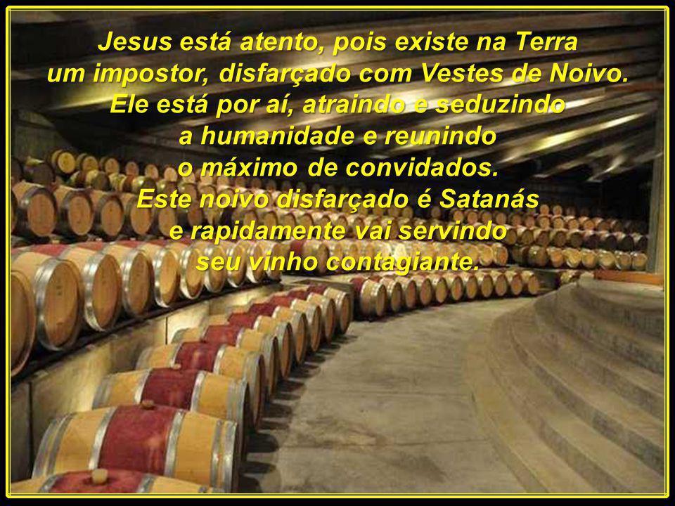 Quando Jesus esteve em Caná, Ele sabia plenamente qual era o tipo de vinho que estava sendo servido. Nos dias atuais, o mundo está vivendo um novo tip