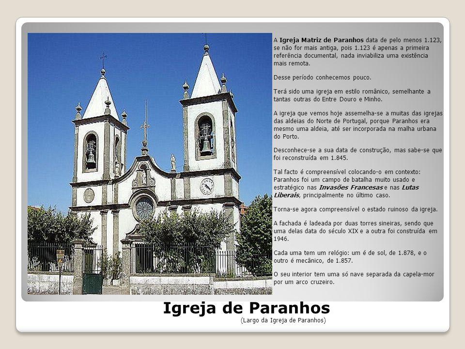 Foi fundada por uma confraria marinheira (Irmandade das Almas do Corpo Santo Massarelos) no século XVII.