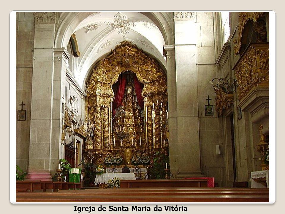 Igreja de Sta Maria da Vitória Edifício construído na zona da antiga judiaria no séc. XVI, foi destruído por um incêndio e reconstruído no séc. XVIII
