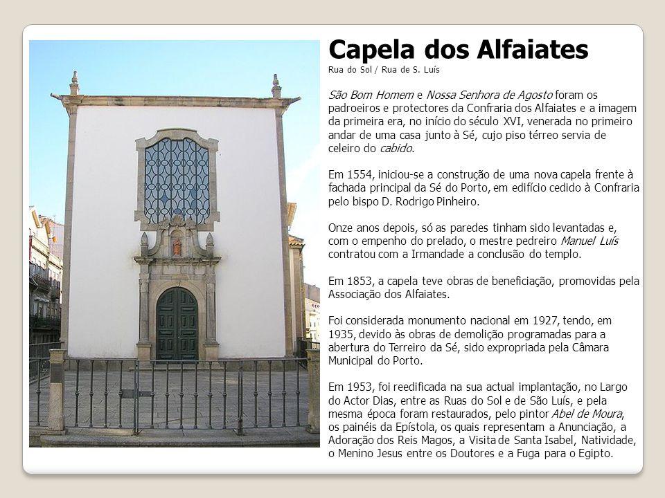 Capela dos Alfaiates Rua do Sol / Rua de S.