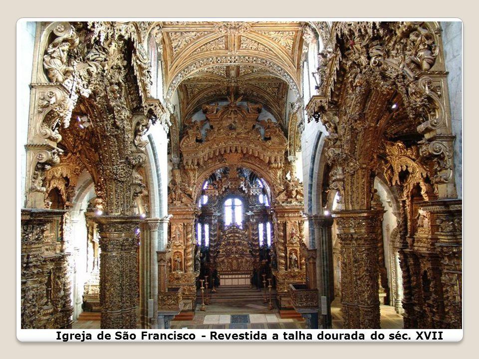 Igreja de São Francisco Rua do Infante Dom Henrique Em substituição da Capela de S. Miguel, a Igreja de São Francisco, a única de arquitectura gótica