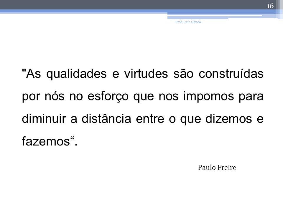 Prof. Luiz Alfredo 16