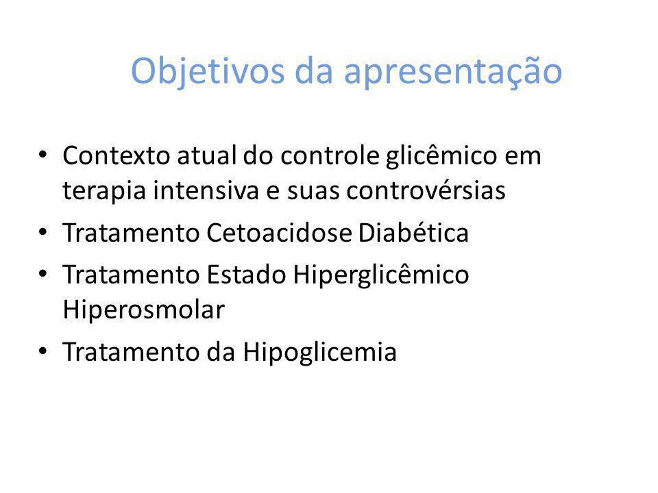 Controle glicêmico na UTI NICE SUGAR Dezembro 2004 – Novembro 2008 42 hospitais: 38 hospitais-escola terciários e 4 hospitais comunitários 6104 pacientes, 2 grupos: – Intensivo: glicemia 81-108 mg/dl – Convencional: glicemia 144-180 mg/dl – prática AU, NZ e CA Objetivo: confirmar dados anteriores sobre mortalidade vs controle glicêmico rigoroso Desfecho primário: mortalidade em 90 dias Desfechos secundários: tempo de sobrevida nos 90 dias, causa específica de morte, duração da VM e diálise, permanência na UTI e no hospital Desfechos terciários: mortalidade em 28 dias, local do óbito, incidência de nova falência orgânica, HMC positiva, Tx sanguínea e volume da transfusão