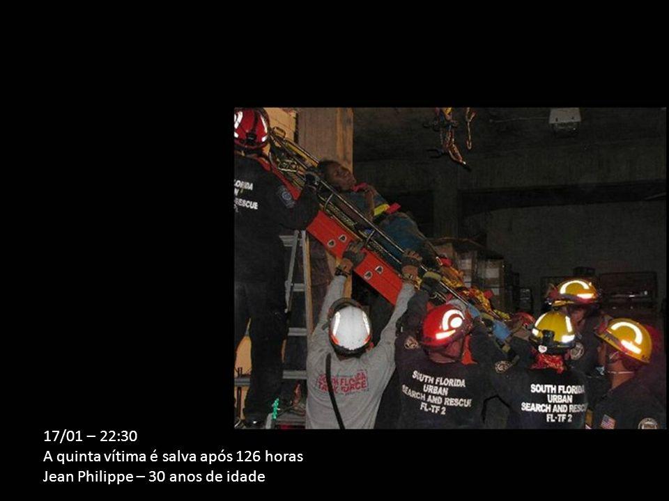17/01 – 22:30 A quinta vítima é salva após 126 horas Jean Philippe – 30 anos de idade