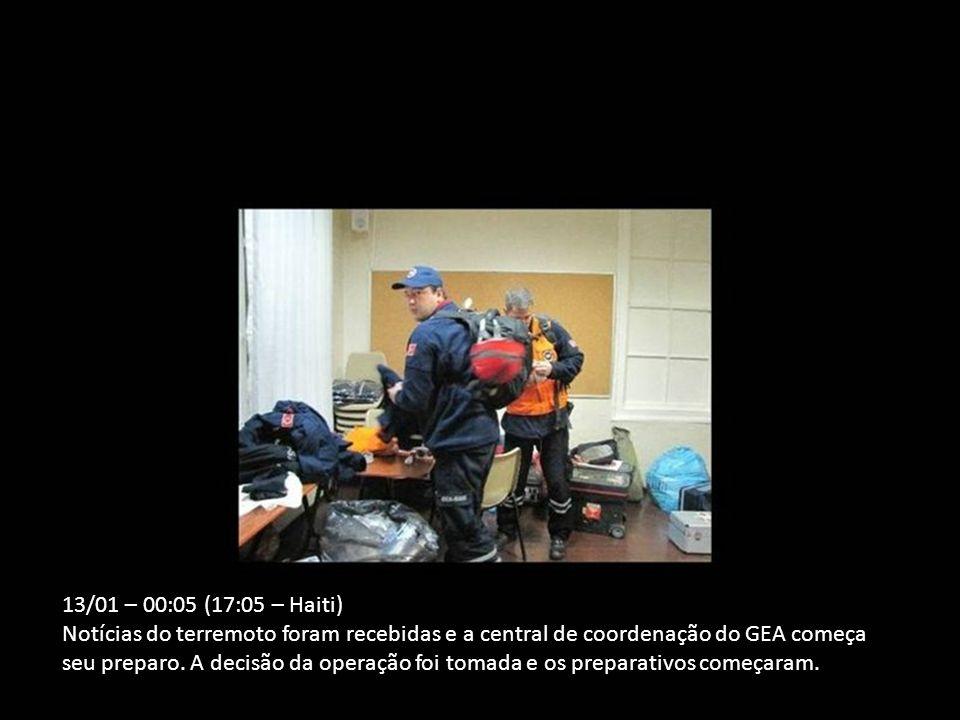 13/01 – 00:05 (17:05 – Haiti) Notícias do terremoto foram recebidas e a central de coordenação do GEA começa seu preparo.