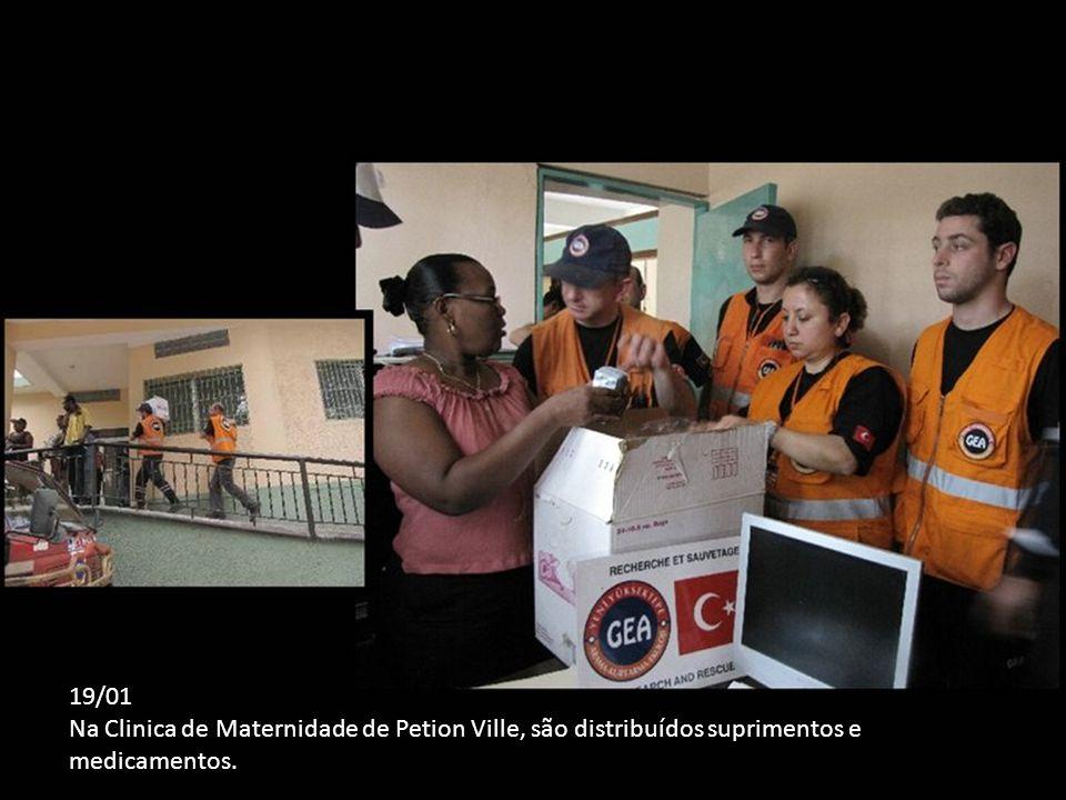 19/01 Na Clinica de Maternidade de Petion Ville, são distribuídos suprimentos e medicamentos.