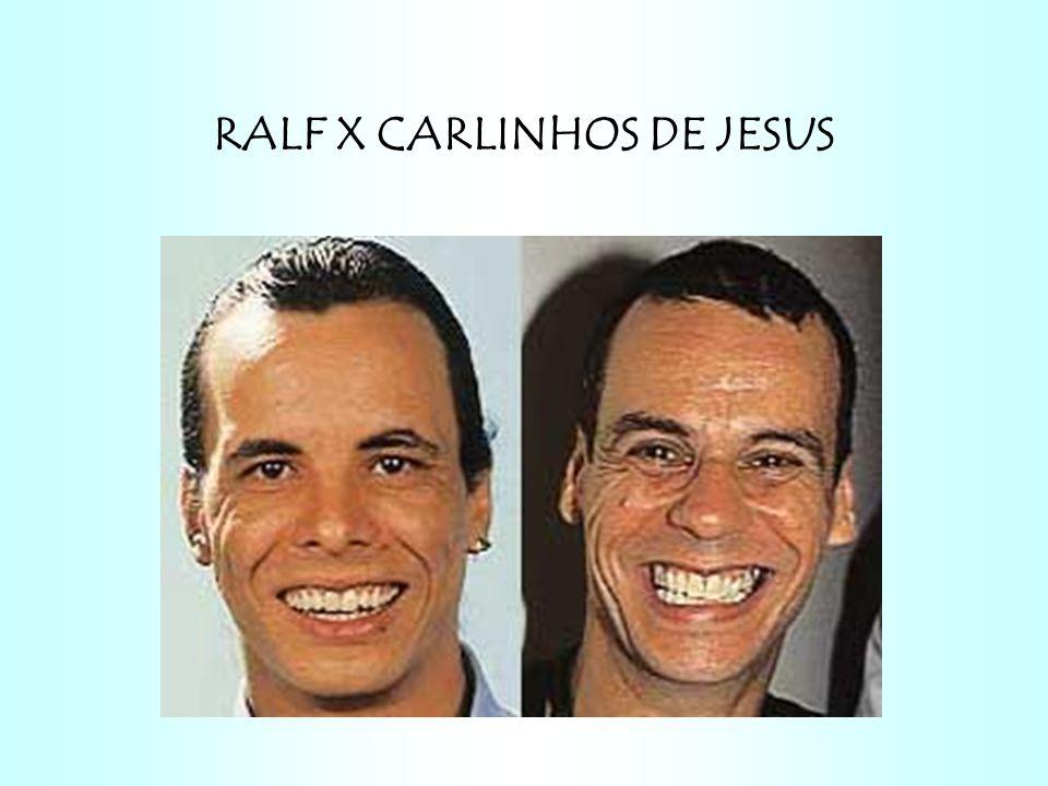 RALF X CARLINHOS DE JESUS
