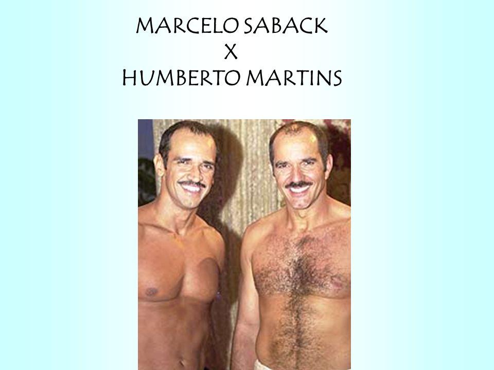 MARCELO SABACK X HUMBERTO MARTINS