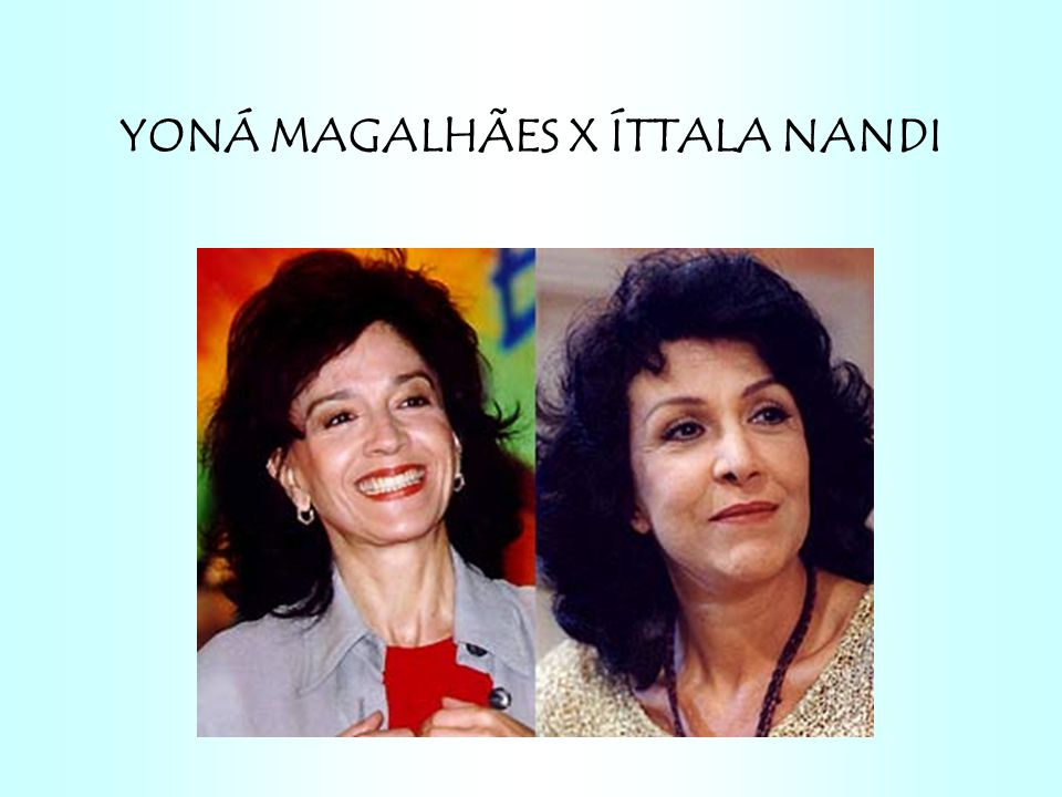 YONÁ MAGALHÃES X ÍTTALA NANDI