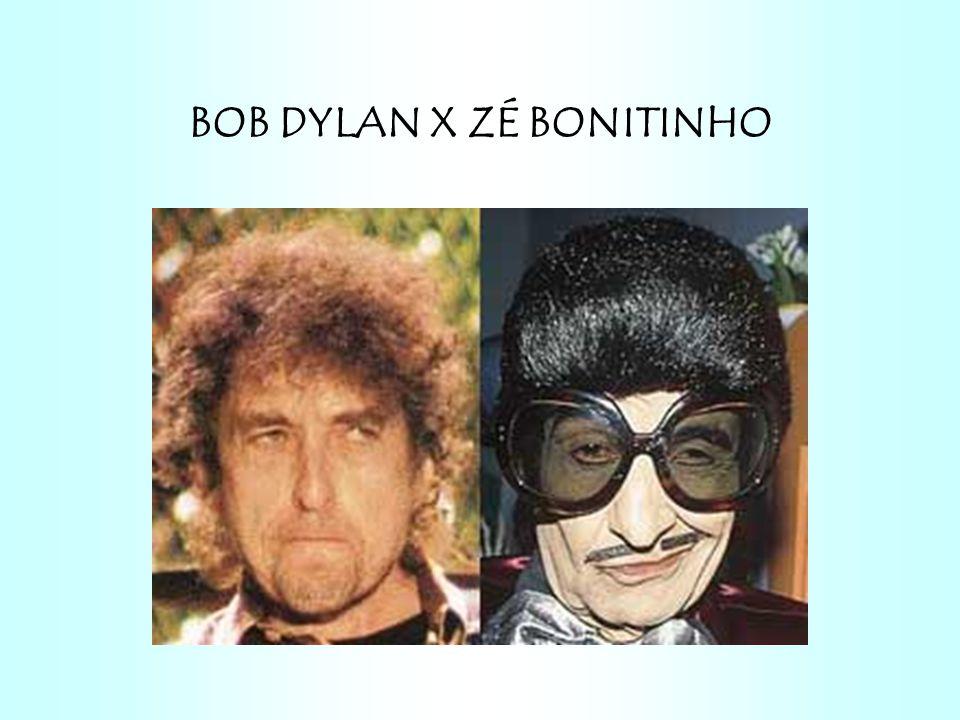 BOB DYLAN X ZÉ BONITINHO
