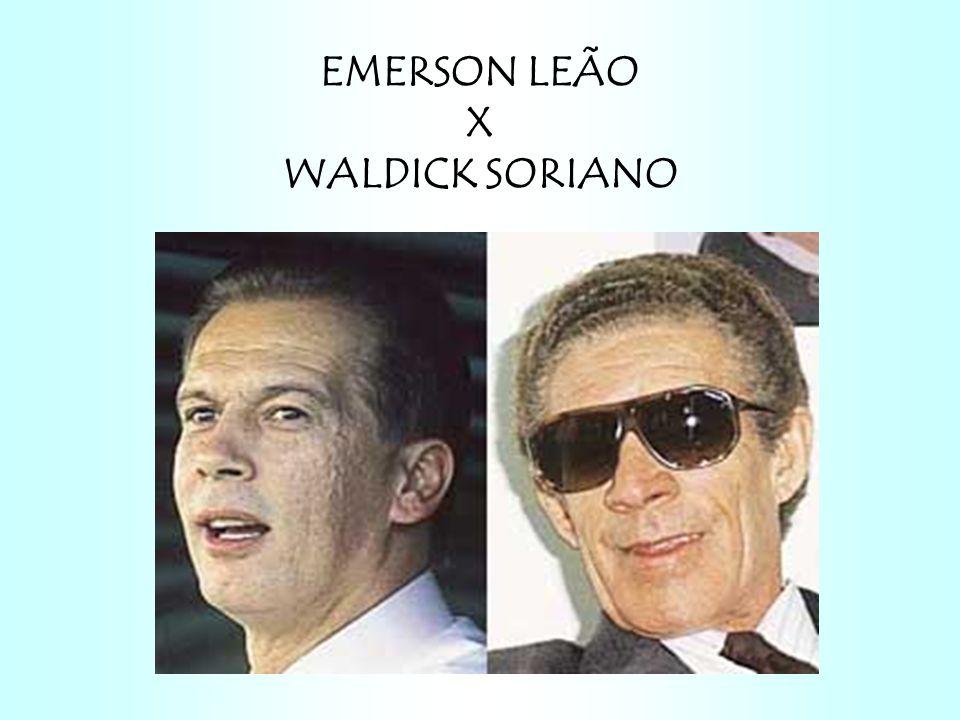 EMERSON LEÃO X WALDICK SORIANO