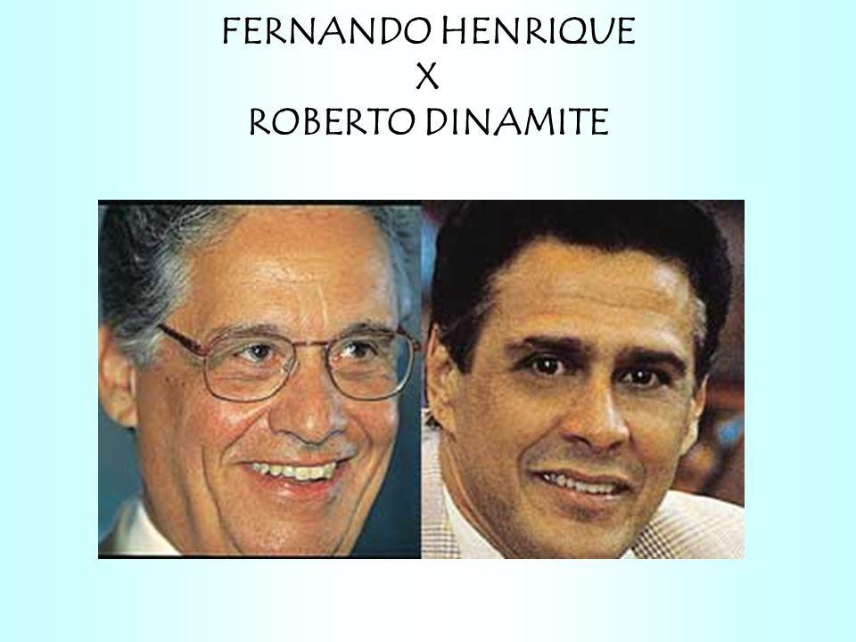 FERNANDO HENRIQUE X ROBERTO DINAMITE