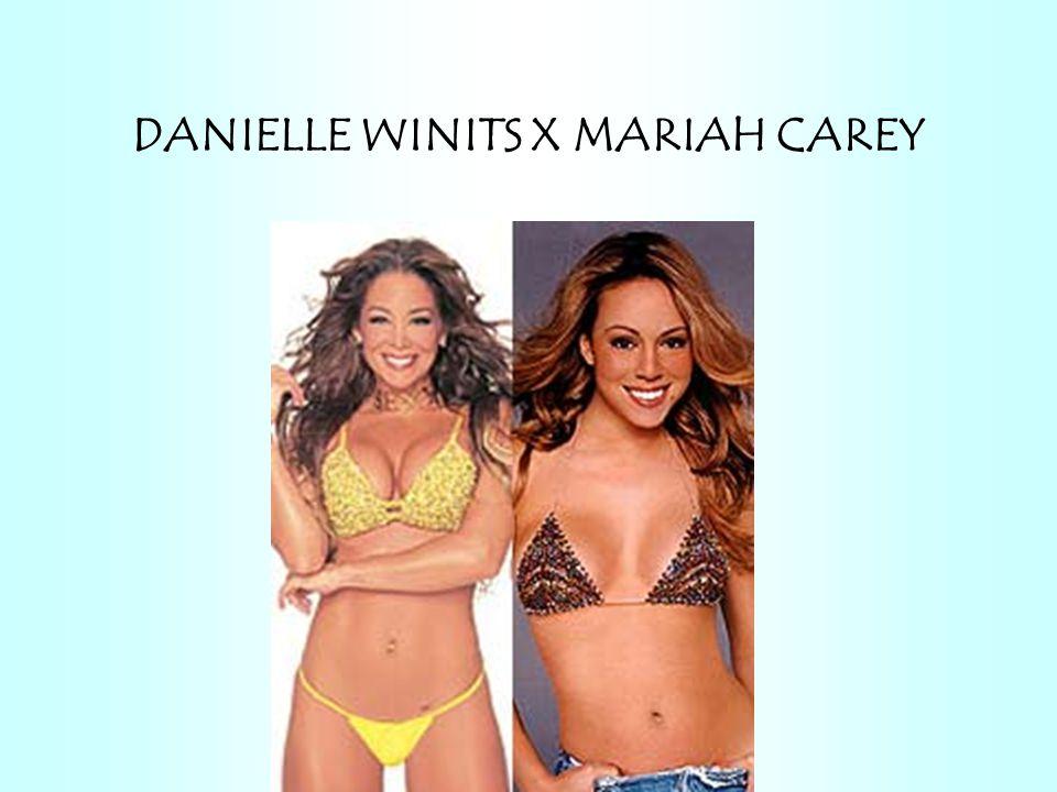 DANIELLE WINITS X MARIAH CAREY
