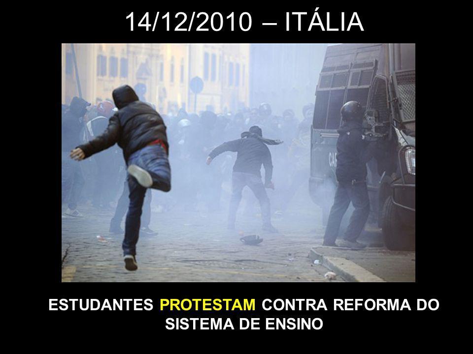 14/12/2010 – ITÁLIA ESTUDANTES PROTESTAM CONTRA REFORMA DO SISTEMA DE ENSINO