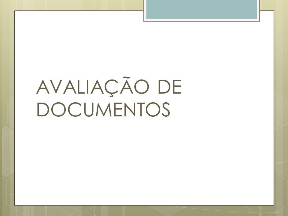 AVALIAÇÃO DE DOCUMENTOS