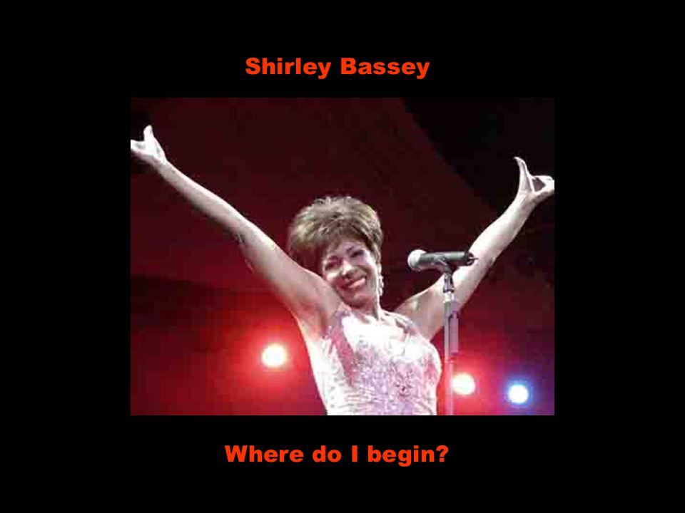 Shirley Bassey Where do I begin?