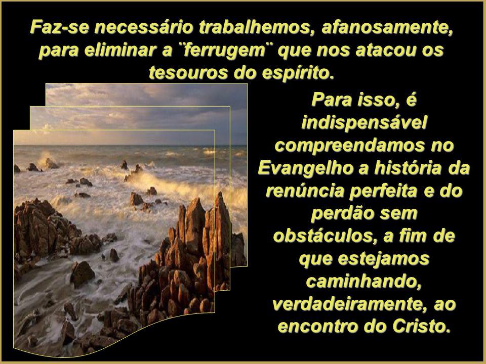 Todos os sentimentos que nos foram conferidos por Deus são sagrados. Constituem o ouro e a prata de nossa herança, mas como assevera o apóstolo, deixa