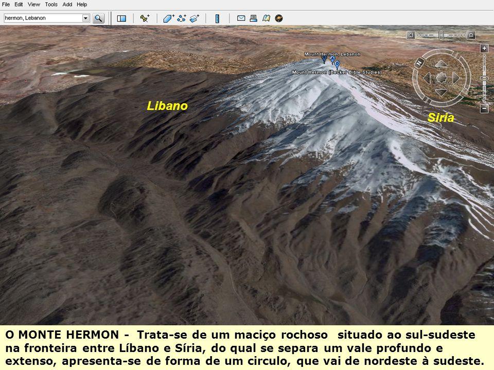 Libano Siria O MONTE HERMON - Trata-se de um maciço rochoso situado ao sul-sudeste na fronteira entre Líbano e Síria, do qual se separa um vale profundo e extenso, apresenta-se de forma de um circulo, que vai de nordeste à sudeste.