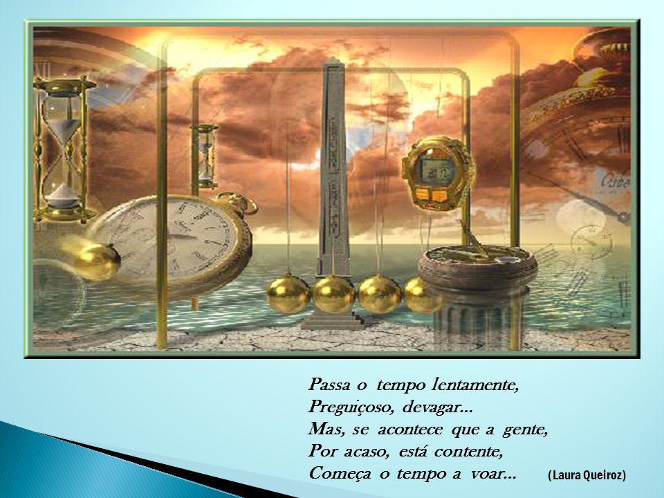 4 O tempo, como dimensão do Universo, foi marcado e dividido pelos homens de modo a poder ser utilizado como tabela de referência nas várias latitudes.