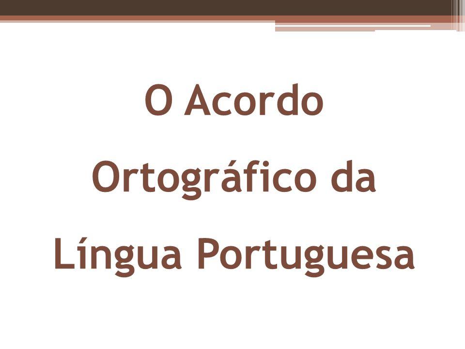 Países signatários do acordo, membros da CPLP Brasil São Tomé e Príncipe AngolaCabo Verde MoçambiqueTimor-LesteGuiné-BissauPortugal