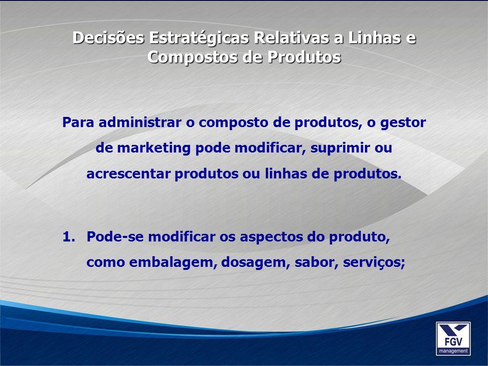 2.Pode-se interromper a oferta de um produto, baseado no seu ciclo de vida.