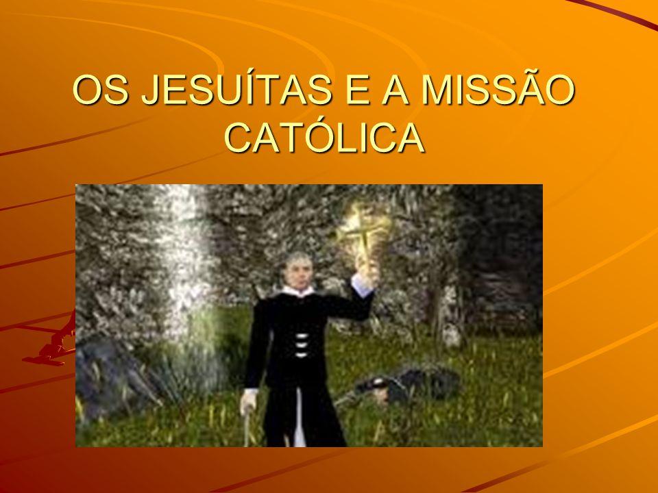 A Companhia de Jesus Em latim: Societas Iesu, S.J.