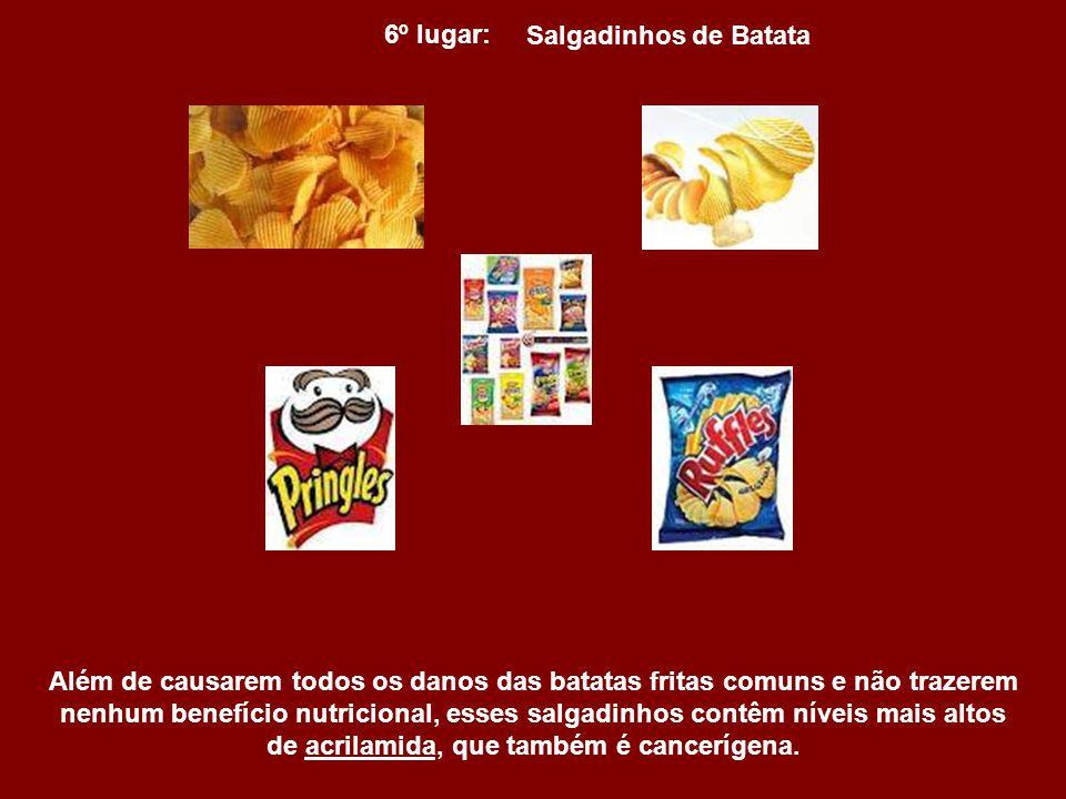 7º lugar: Batata Frita Batatas fritas contêm não apenas gorduras trans, que já foram relacionadas a uma longa lista de doenças, como também uma das ma