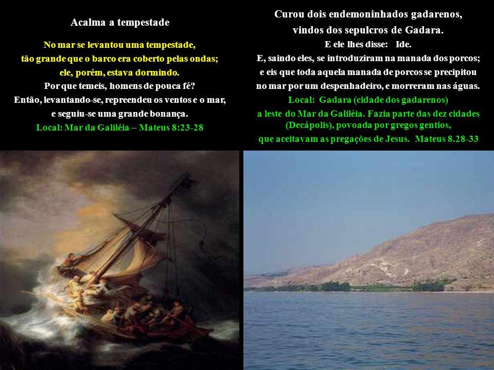 Acalma a tempestade No mar se levantou uma tempestade, tão grande que o barco era coberto pelas ondas; ele, porém, estava dormindo.