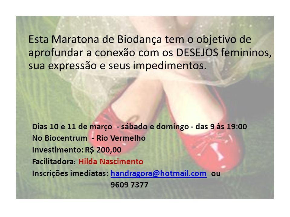 Esta Maratona de Biodança tem o objetivo de aprofundar a conexão com os DESEJOS femininos, sua expressão e seus impedimentos.
