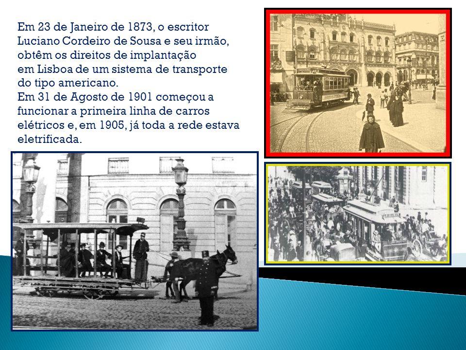 Portugal Os carros elétricos de Lisboa Fundada em 1872 no Brasil, a CARRIS – Companhia Carris de Ferro de Lisboa, trouxe para a capital portuguesa o t