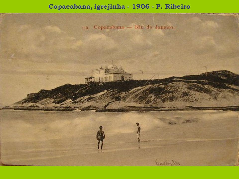 Copacabana, igrejinha - 1906 - P. Ribeiro