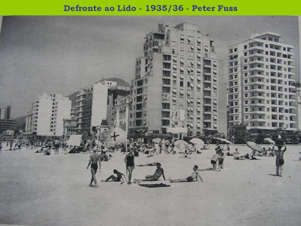 Defronte ao Lido - 1935/36 - Peter Fuss
