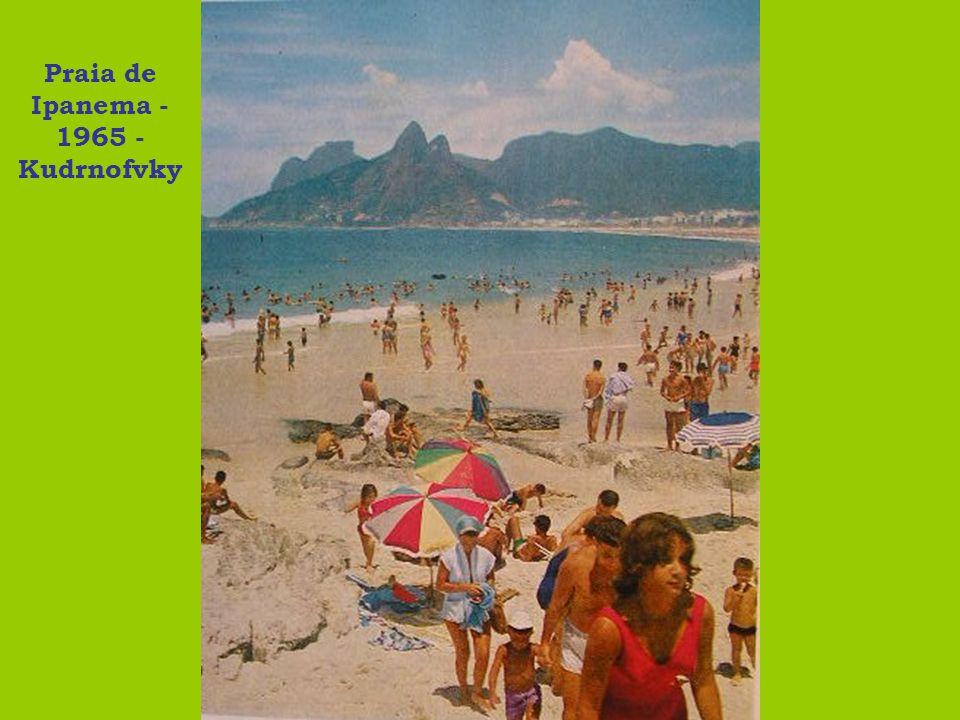 Praia de Ipanema - 1965 - Kudrnofvky
