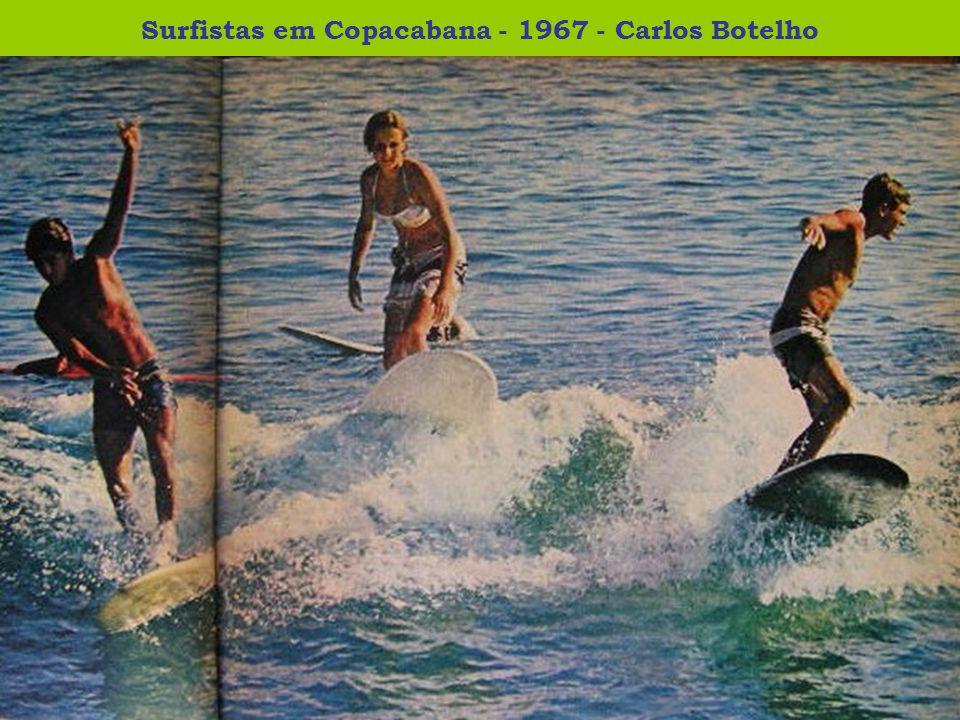 Surfistas em Copacabana - 1967 - Carlos Botelho