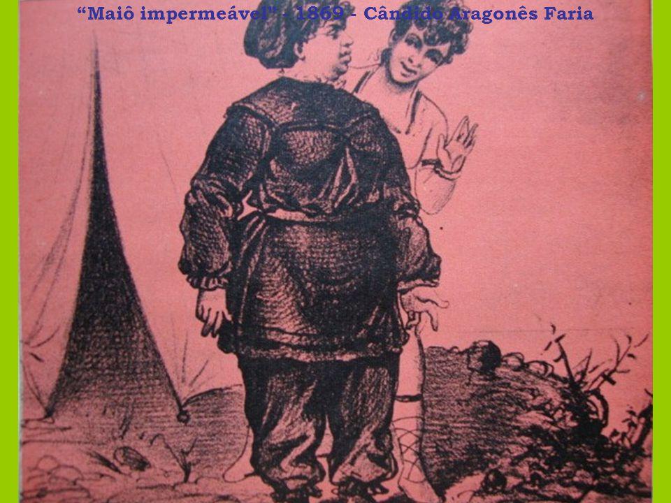 Maiô impermeável - 1869 - Cândido Aragonês Faria