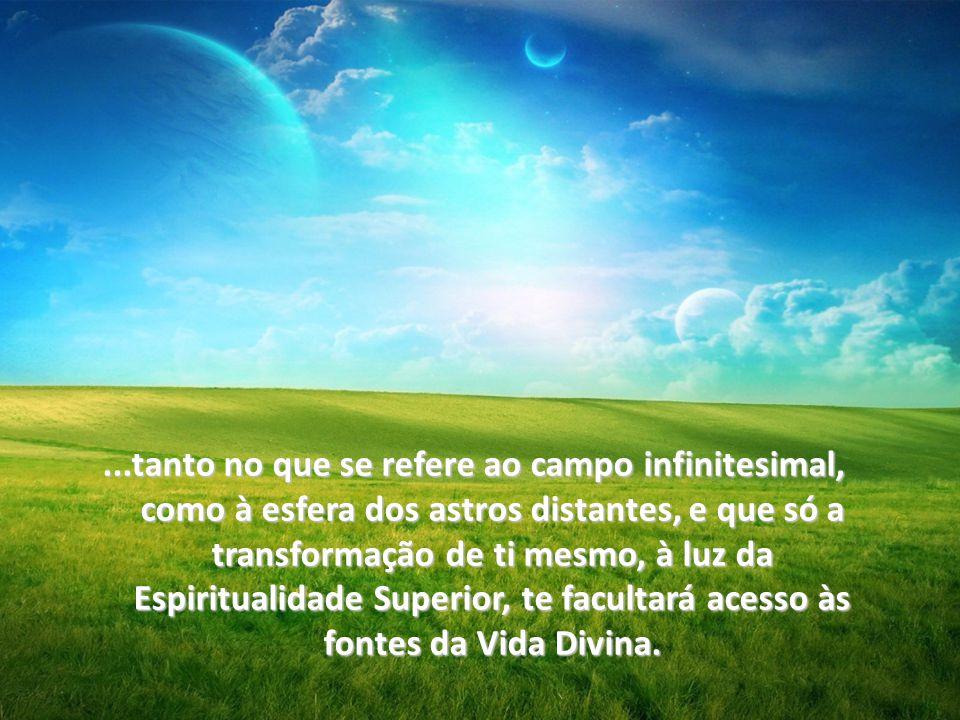 S e procuras, amigo, a luz espiritual; se a animalidade já te cansou o coração, lembra-te de que, em Espíritualismo, a investigação conduzirá sempre a