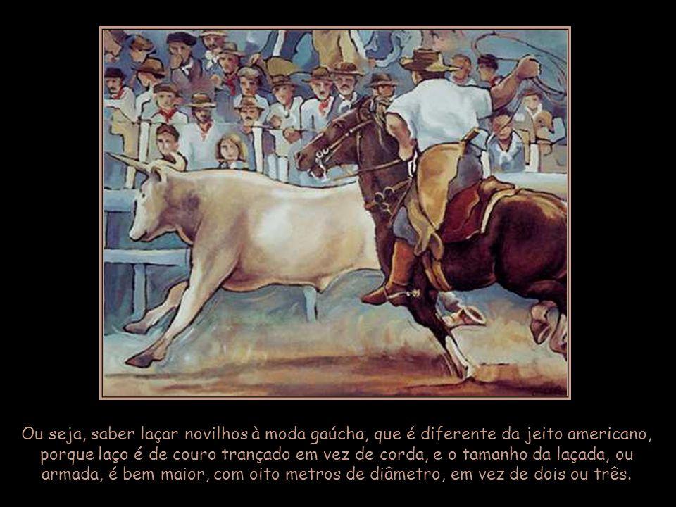 Todo gaúcho ama sua terra acima de tudo e está sempre a postos para defendê- la.