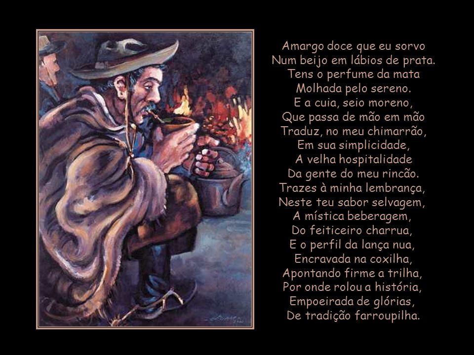 A seguir o poema CHIMARRÃO, de Glauco Saraiva, que é citado por Arnaldo Jabor no texto.