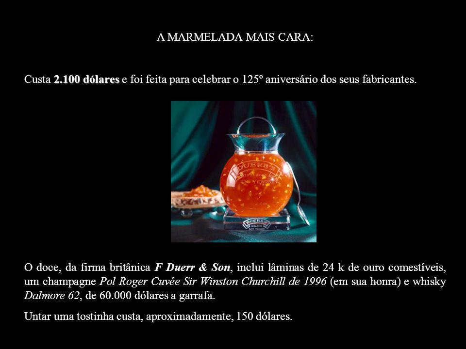 La mermelada más cara del mundo: 2.100 dólares hecha para celebrar el 125º aniversario de sus fabricantes.