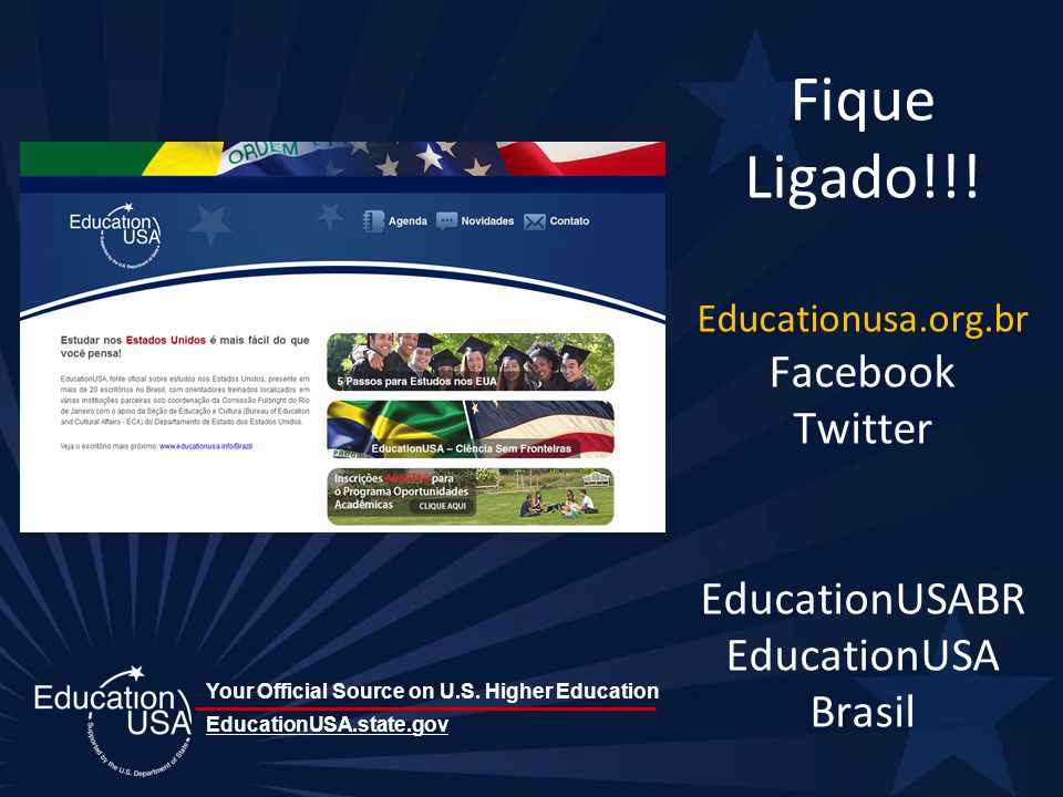 Your Official Source on U.S. Higher Education Fique Ligado!!.