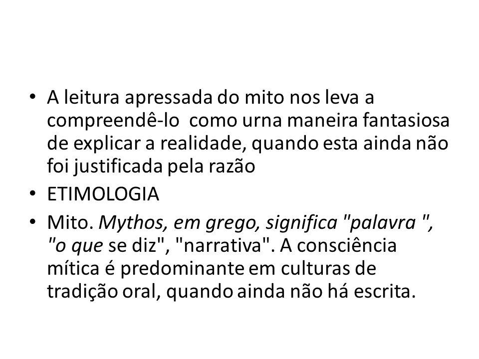 A função do mito Garantir a tradição e sobrevivência do grupo.