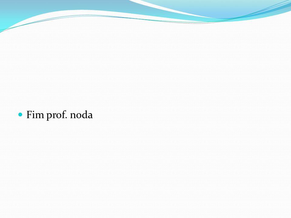 Fim prof. noda